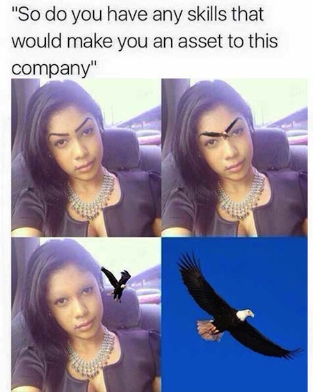 make you an asset to this company meme, asset to this company meme eagle eyebrows