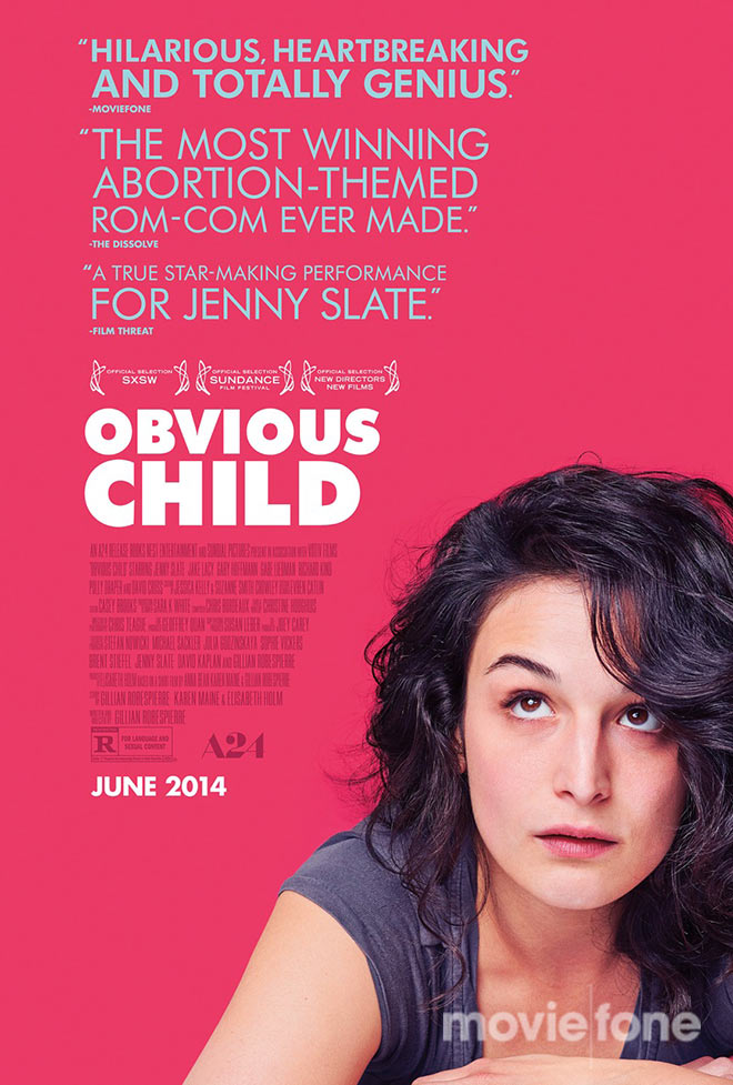Obvs Child Poster Smaller moviefone Obvious Child Poster Debut: Jenny Slate, Front and Center (EXCLUSIVE)