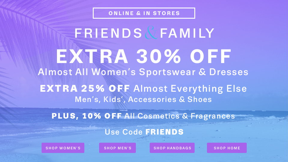 Lord & Taylor Friends and Family sale