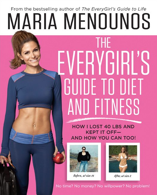 maria menounos everygirl's guide to diet and fitness