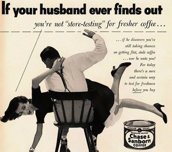 Vintage Ads That Wouldn't See The Light Of Day Today