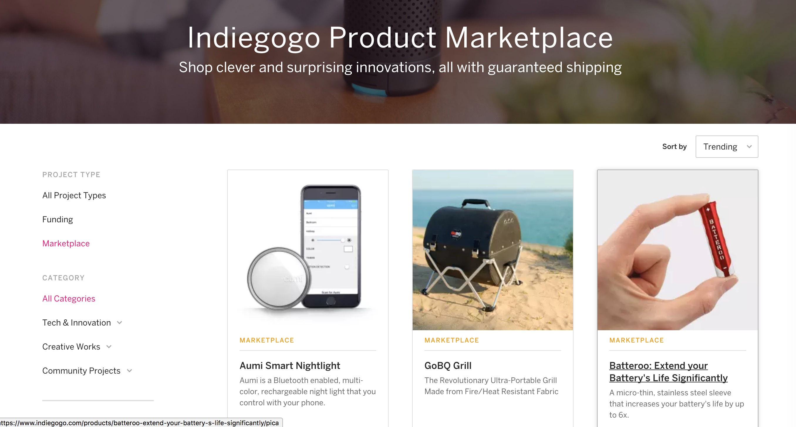 Indiegogo created a marketplace for successfully-funded projects