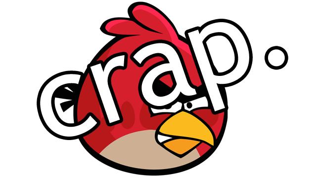 angry birds crap
