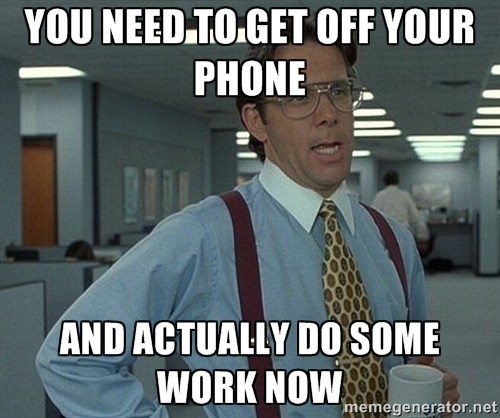 Getting off phone to do work