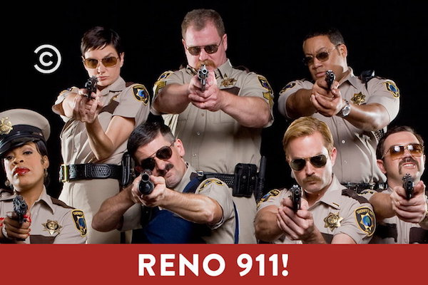 shows that never should have left comedy central, reno 911!