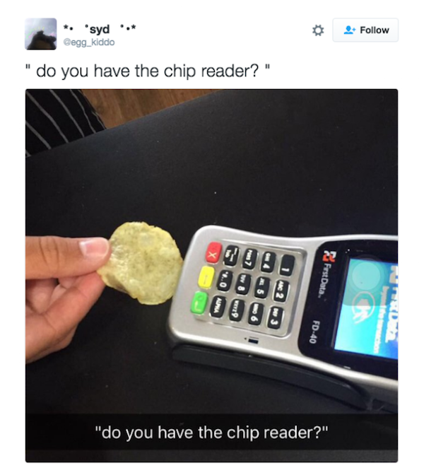 Credit Card Chips Is Making Everyone Extremely Pissed Off