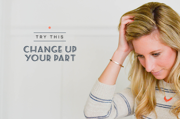 Change up your hair part for an easy new look