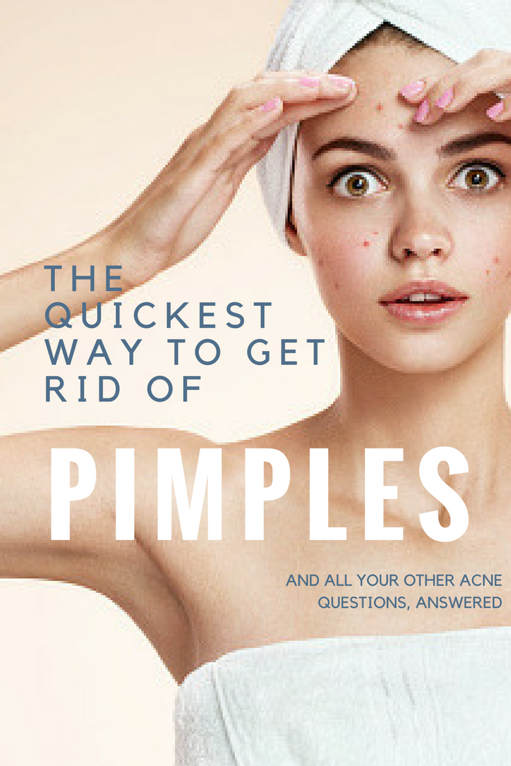 How To Get Rid Of Pimples Quickly