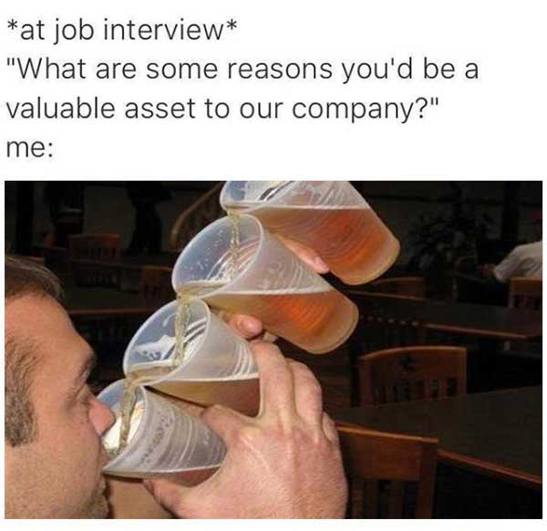 make you an asset to this company meme, asset to this company meme drinking four beers