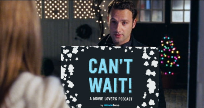 CAN'T WAIT! Podcast Ep. 6 - Best Holiday Movies, Star Wars Hot Takes
