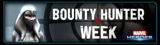 Marvel Heroes Bounty Hunter week