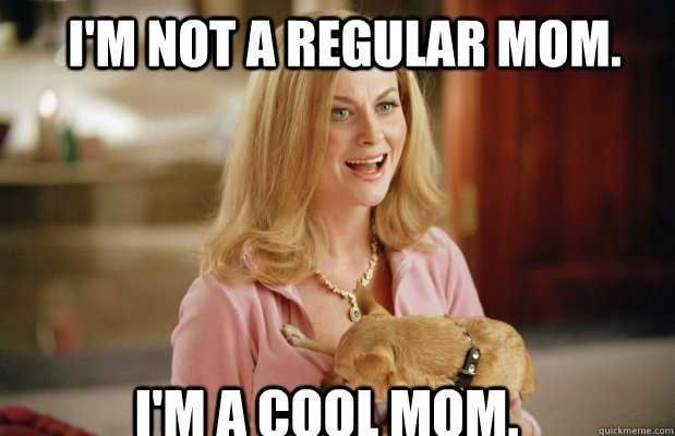 Cool Mom Mean Girls meme