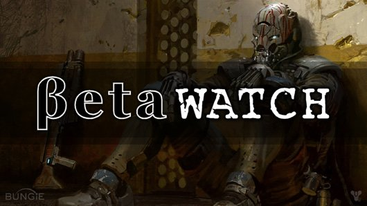 Betawatch: July 19 - 25, 2014