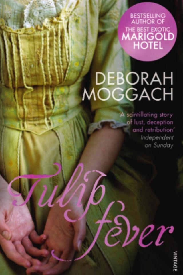 Tulip Fever by Deborah Moggach