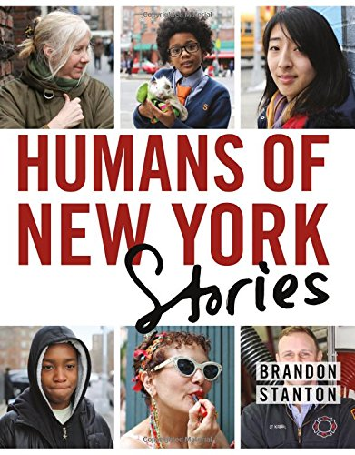 Humans of New York Stories by Brandon Stanton