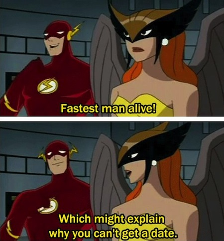 superheroes being super a-holes, superheroes being jerks funny, flash hawkgirl fastest man alive