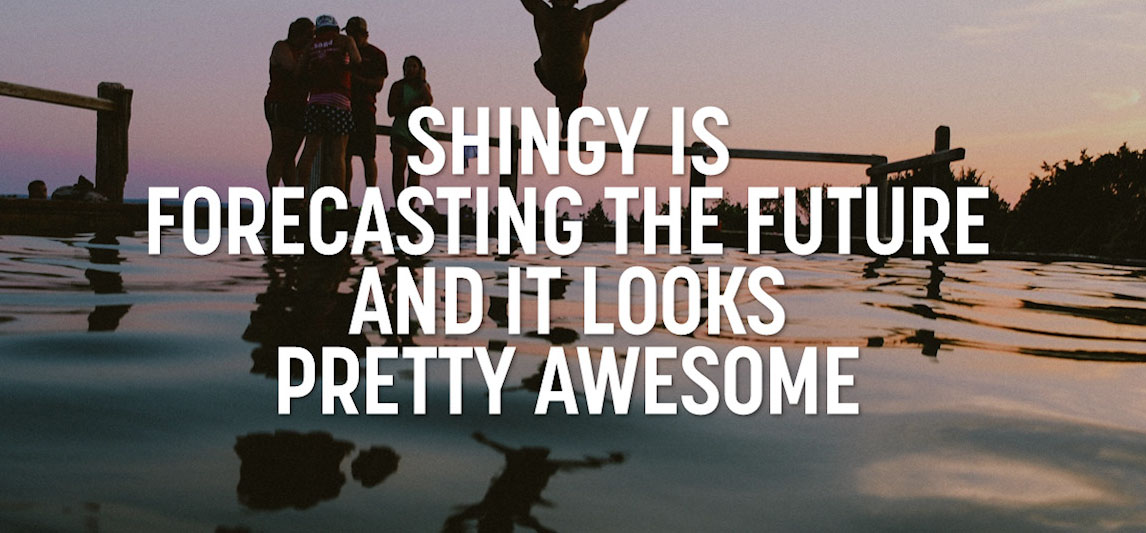 Shingy Is Forecasting the Future..