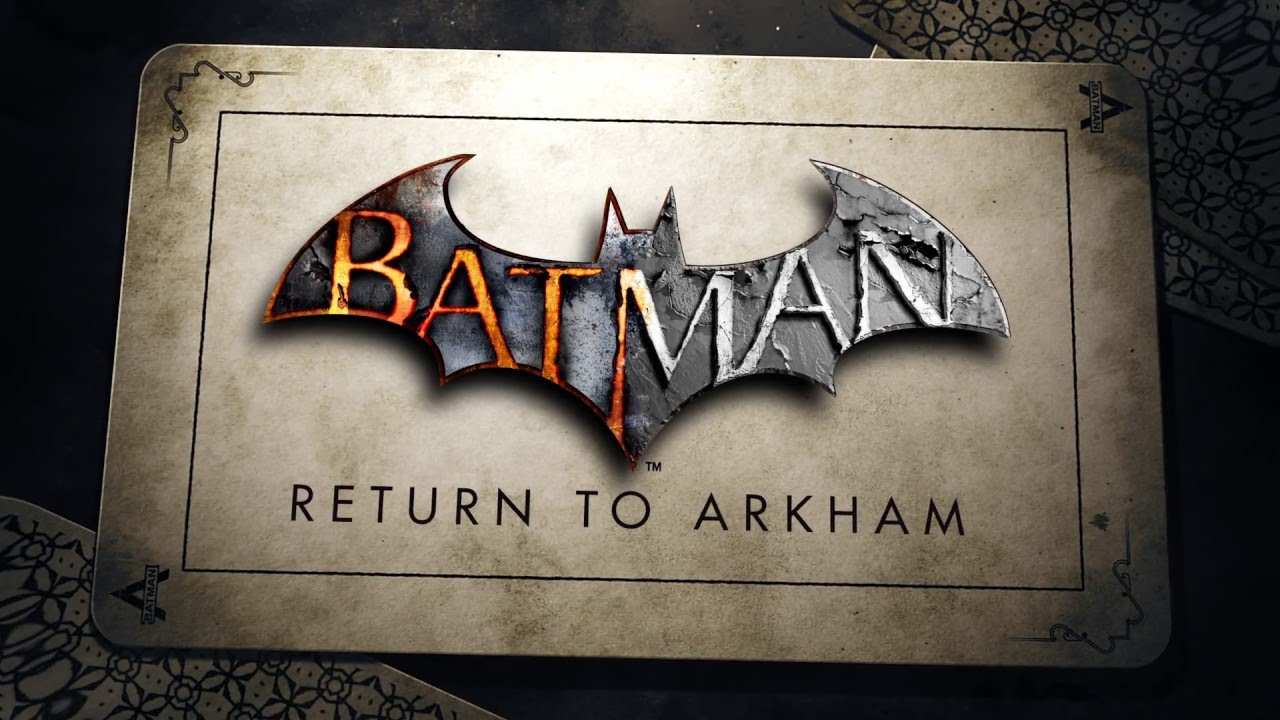 Batman: Return To Arkham Announced — Date, Price, Trailer