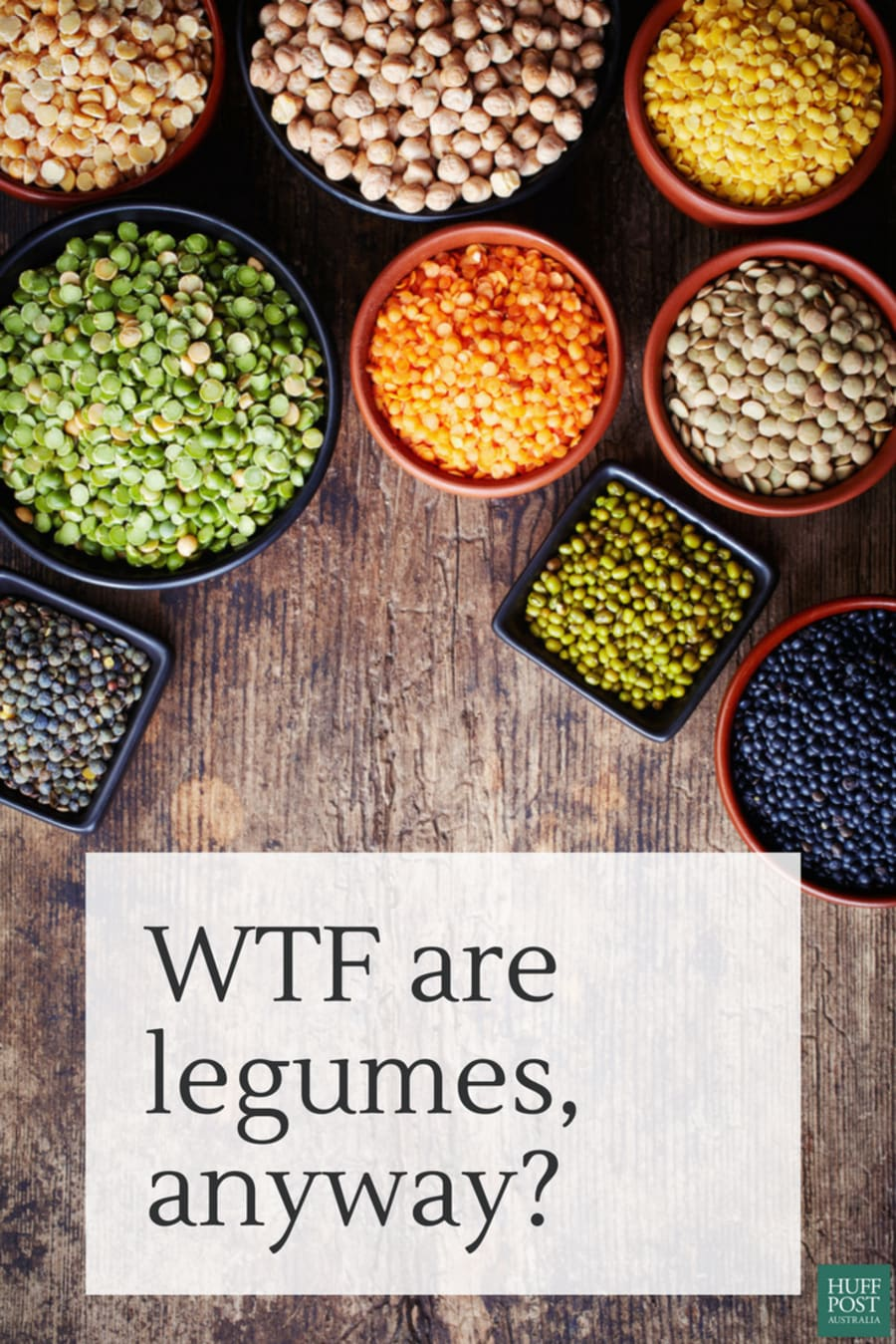 We Know They're Healthy, But WTF Is A Legume, Really?