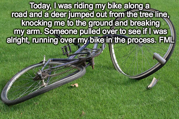 worst cases of fml in history, worst fml stories, bike fml