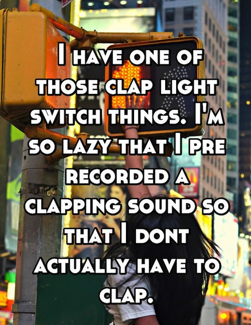 people confess laziest things, lazy confessions, extremely lazy people