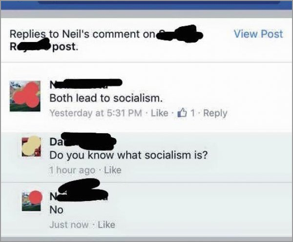 people getting called out on the internet, people called out on their bs, commenter doesn't know what socialism is