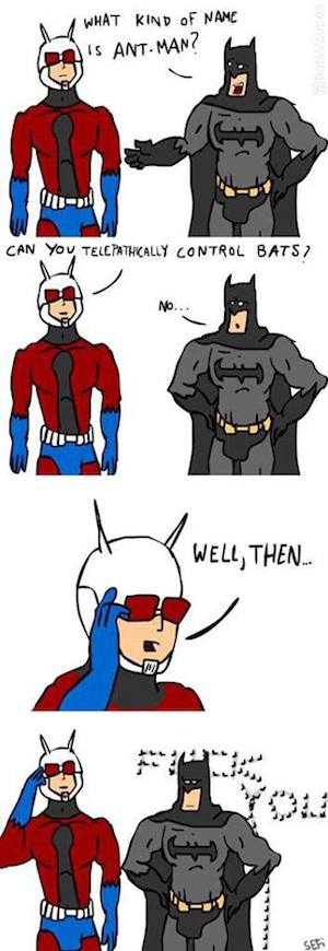 superheroes being aholes, ant-man v batman