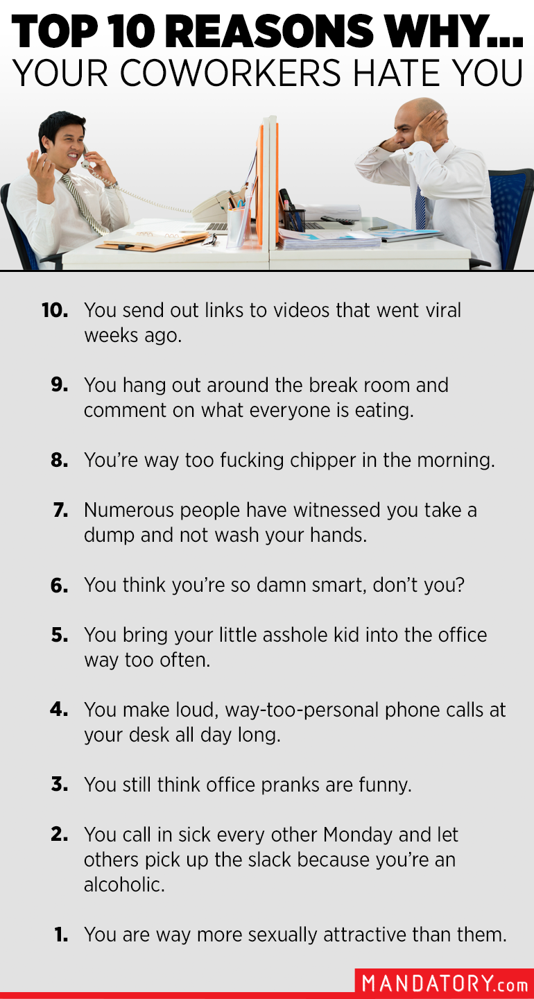 Top 10 Reasons Why... Your Coworkers Hate You