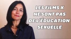 BLOG - Les films X ne sont pas une forme d'éducation