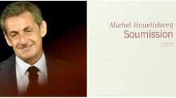 Sarkozy dit son admiration pour Houellebecq et