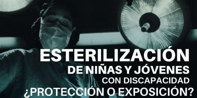 La esterilización a niñas y adolescentes con discapacidad no debería ocurrir sin su consentimiento, pero en México se hace en hospitales de gobierno.