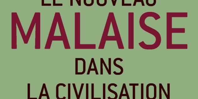 Le nouveau malaise dans la civilisation