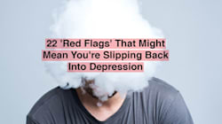 22 'Red Flags' That Might Mean You're Slipping Back Into