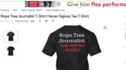 Walmart Pulls 'Rope Tree Journalist' Shirt From Online