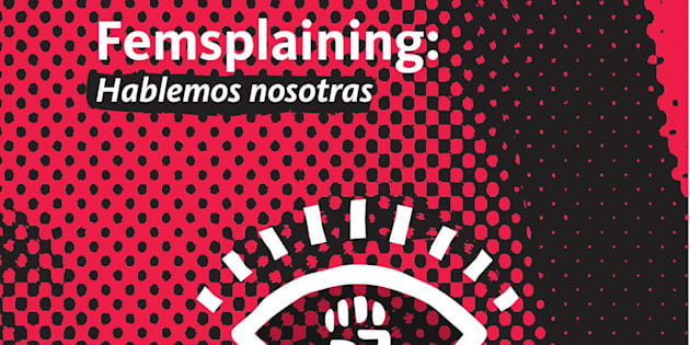 'Femsplaining' fue lanzado este jueves por la organización Abre Más los Ojos y Morena, para explicar las propuestas de su candidato presidencial, Andrés Manuel López Obrador.
