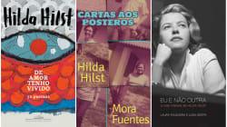 Hilda Hilst: 9 livros recém-lançados sobre a grande homenageada da
