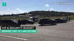 WATCH: VIP & Security Budget Mirrors That Of Land