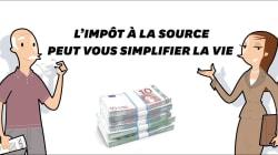L'impôt à la source peut vous simplifier la