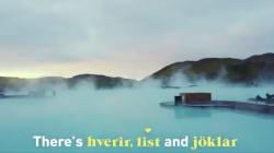 Islandia: la belleza de sus paisajes y la complejidad de su idioma en una