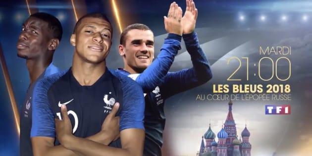 """""""Les Bleus 2018, au cœur de l'épopée russe"""" sur TF1, mardi 17 juillet à 21h00"""