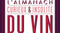 Les curiosités de l'Almanach du vin
