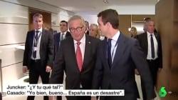 Pablo Casado, 'pillado' diciéndole a Juncker que