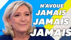 Ne jamais croire Marine Le Pen quand elle dit