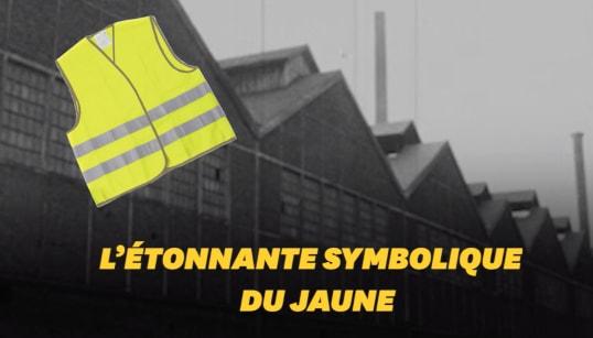 Cette symbolique du gilet jaune que vous