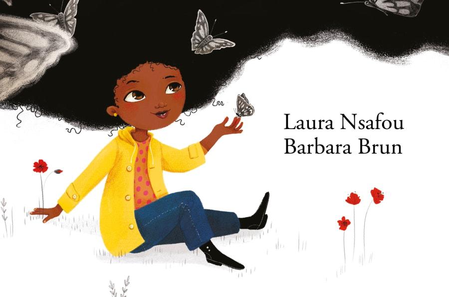 """Le titre du livre de Laura Nsafou """"Comme un million de papillons noirs"""" est une référence à la citation de l'auteure afro-américaine Toni Morrison pour décrire les cheveux crépus."""