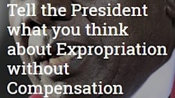 From The Heart: A Public Letter To The President On Expropriation Without