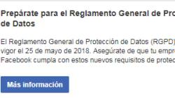 Así Facebook alerta a las empresas sobre las nuevas normas en protección de