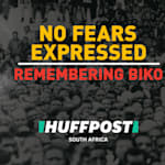 No Fears Expressed: 6 Powerful Things Steve Biko