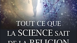BLOGUE Tout ce que la science sait de la religion: un