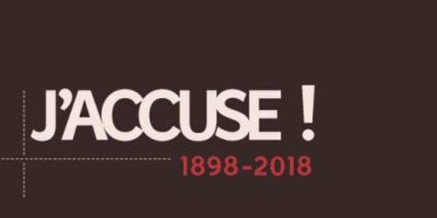"""Le """"J'accuse!"""" d'Alexis Lacroix, 120 ans après."""